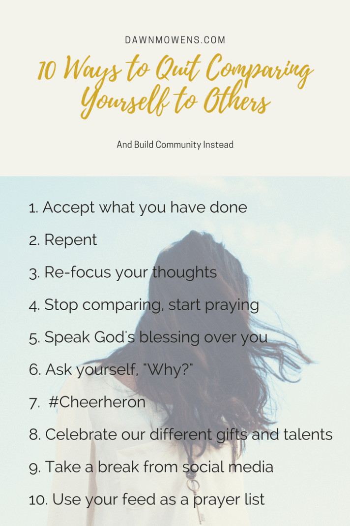 10 Ways To Quit Comparing To Build Community Instead Quites Comparing Yourself To Others Community
