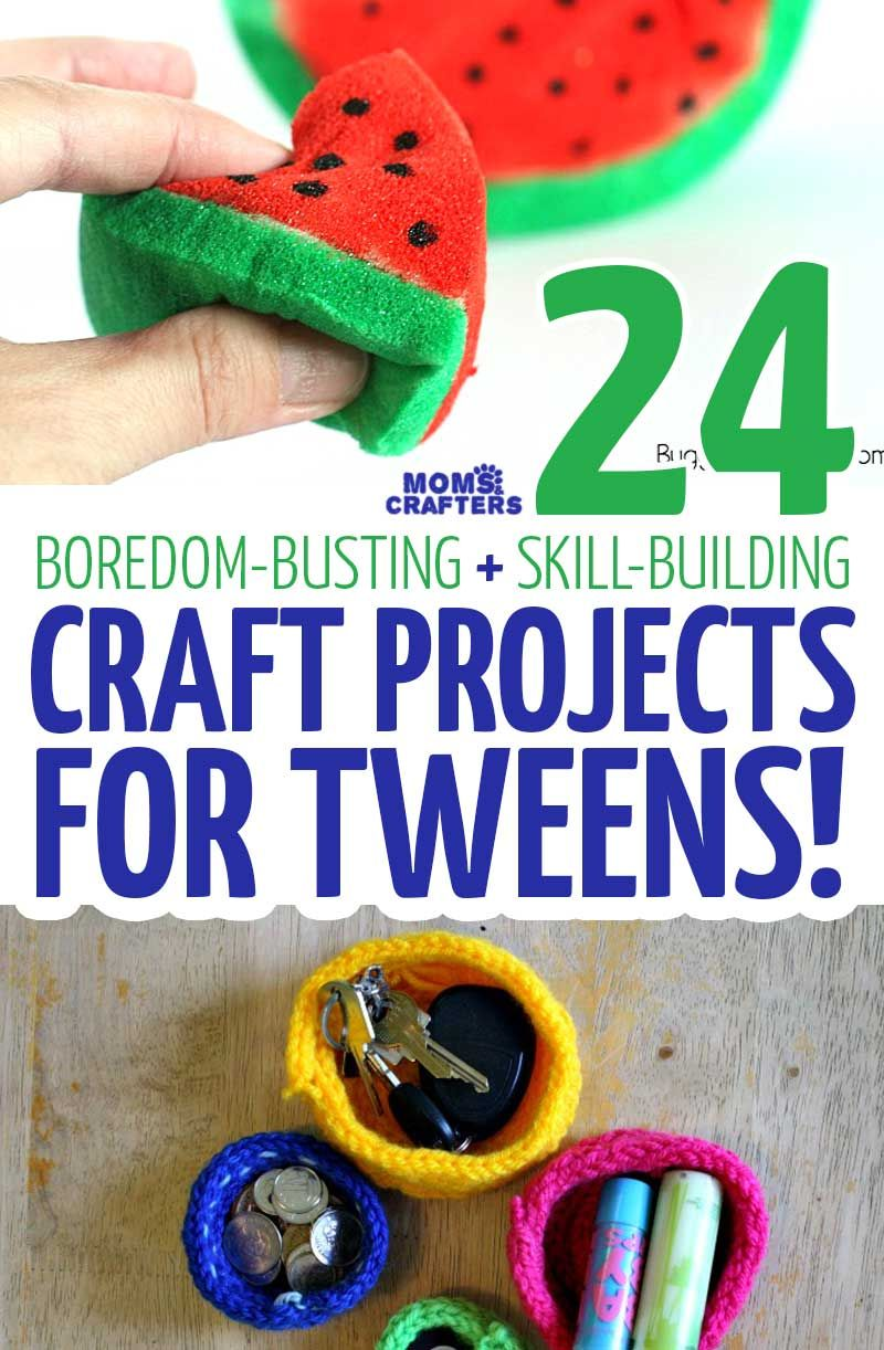craft projects for tweens