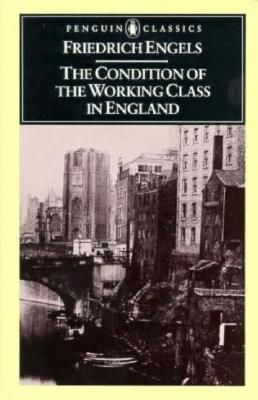 The-Condition-of-the-Working-Class-in- England. frederick Engels