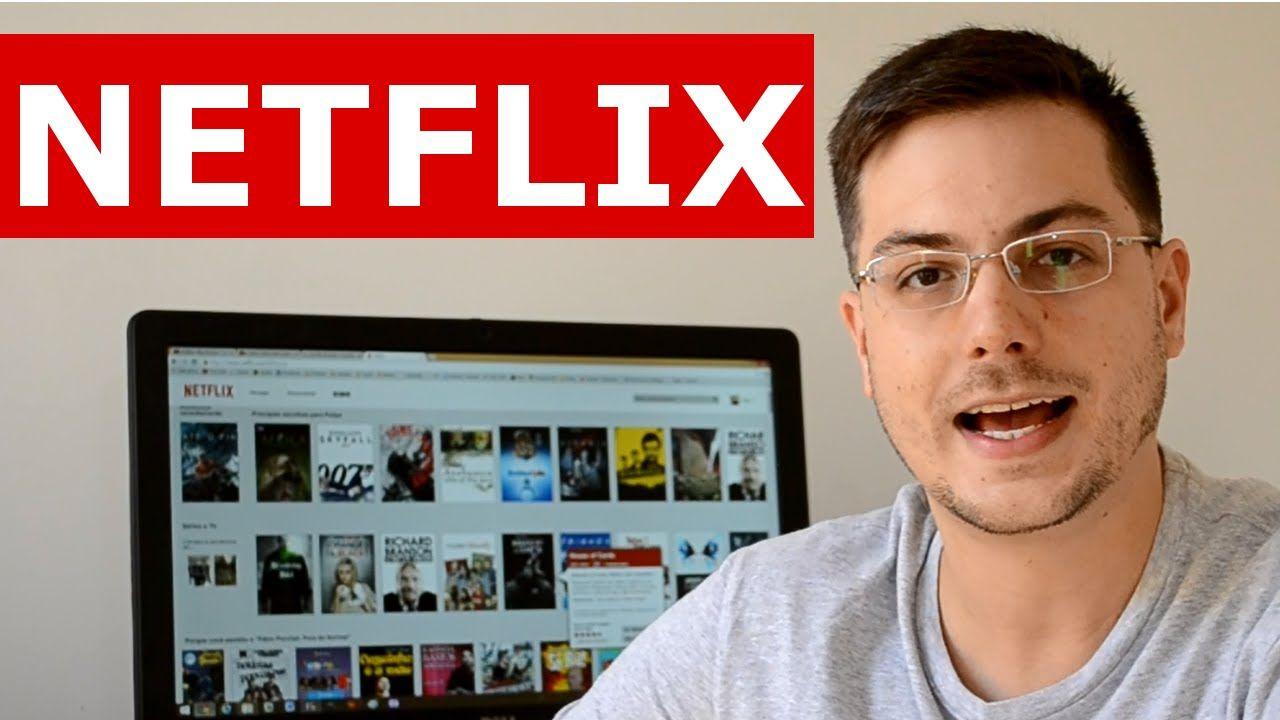 Netflix no Brasil - Vale a Pena? Como funciona?