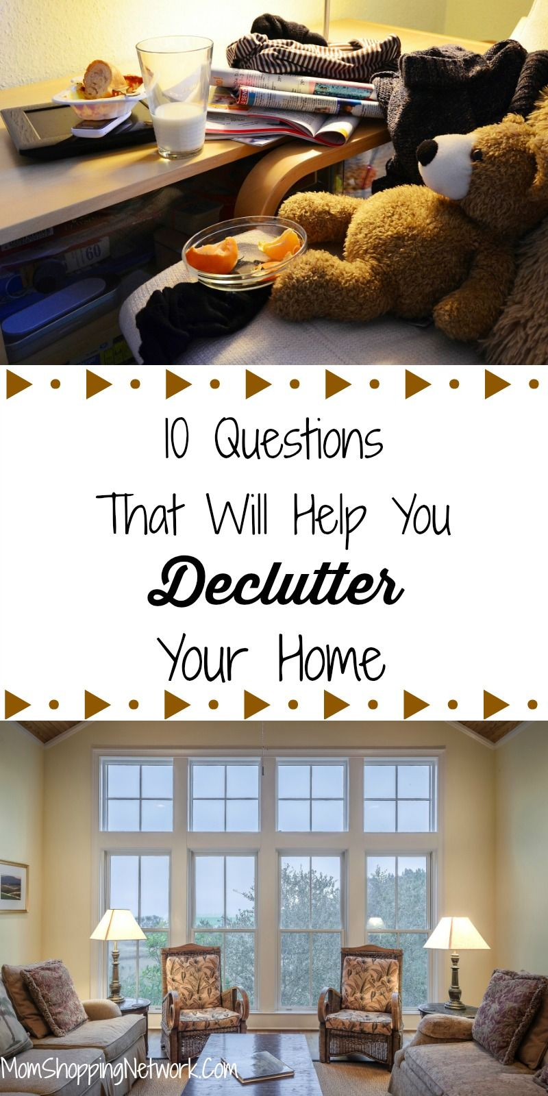 In Order To Declutter Your House You First Have Mind Confused These 10 Questions Will Help Home