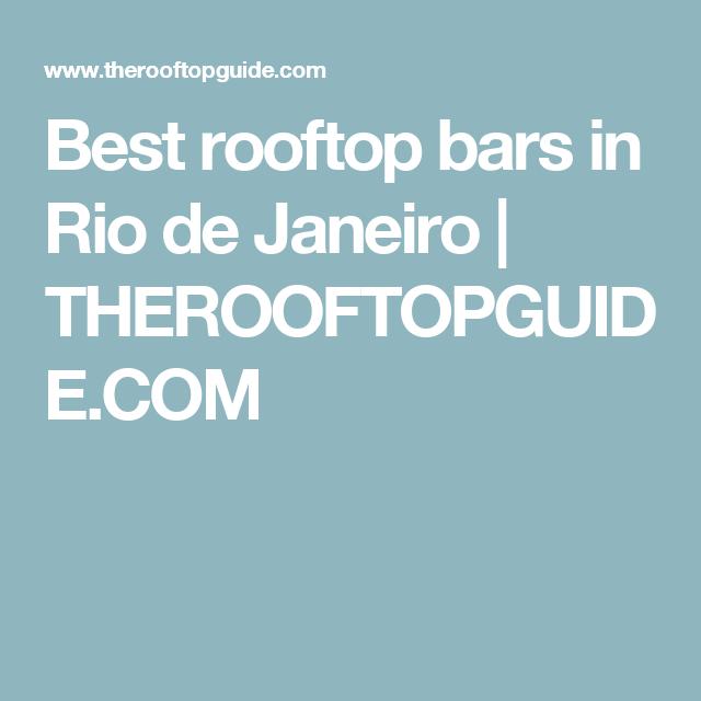 Best rooftop bars in Rio de Janeiro | THEROOFTOPGUIDE.COM
