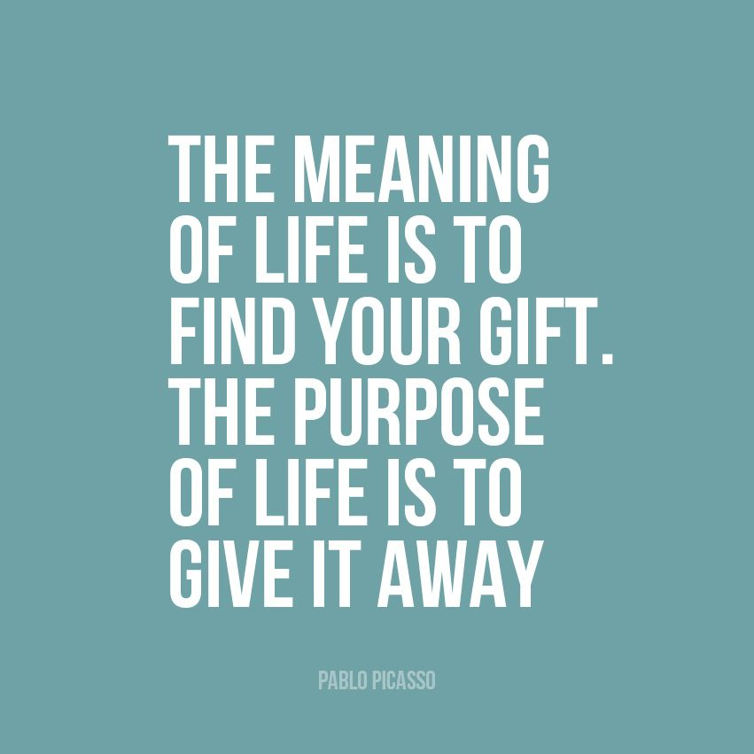Meaning Of Life Quotes Awesome The Meaning Of Life Pablo Picasso  Google Search  Quotes