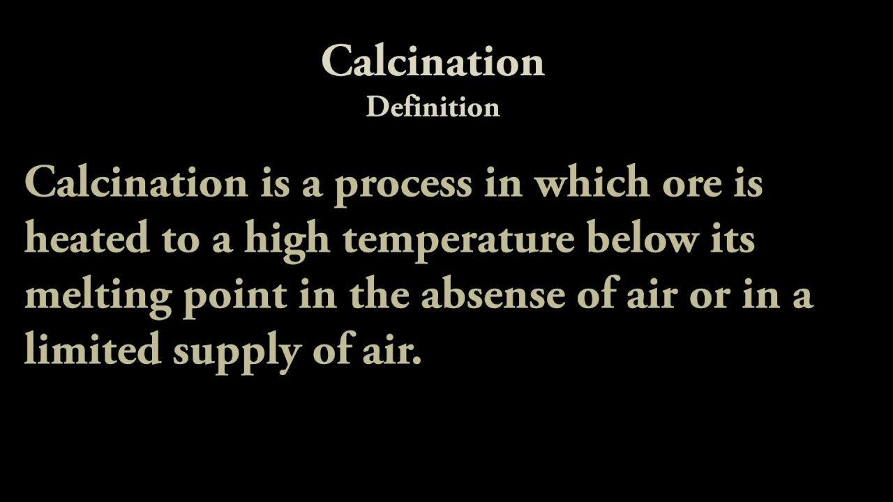 Calcination Definition Chemistry Song Grade 11 Chemistry