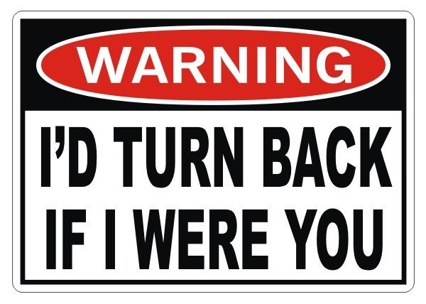 WARNING - I'd Turn Back Vinyl Decal Sticker Bumper Window Jeep Truck 4x4. $3.50, via Etsy.