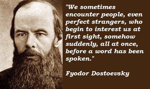 Dostoevsky Quotes dostoevsky quotes   Google Search | Famous Author Quotes  Dostoevsky Quotes