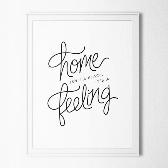 Home Isn't a Place It's a Feeling   Handlettered print by OctoberInk, $15.00