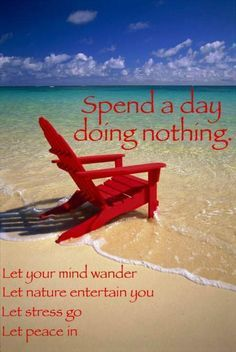 29 Happy And Funny Saturday Quotes With Images Red Beach I Love The Beach Beach Chairs