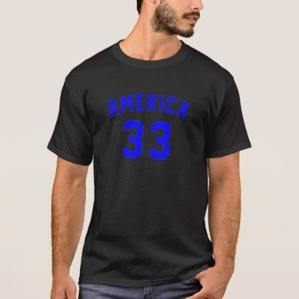 #America 33 Birthday Designs T-Shirt - #giftidea #gift #present #idea #number #33 #thirty-third #thirty #thirtythird #bday #birthday #33rdbirthday #party #anniversary #33rd