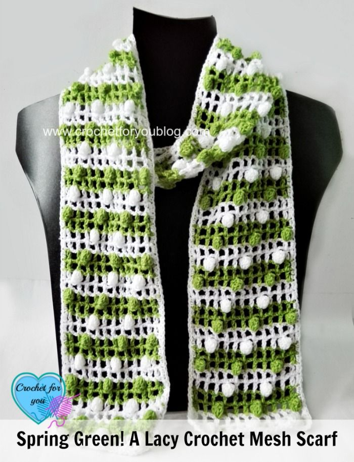 Spring Green A Lacy Crochet Mesh Scarf Free Pattern Pinterest