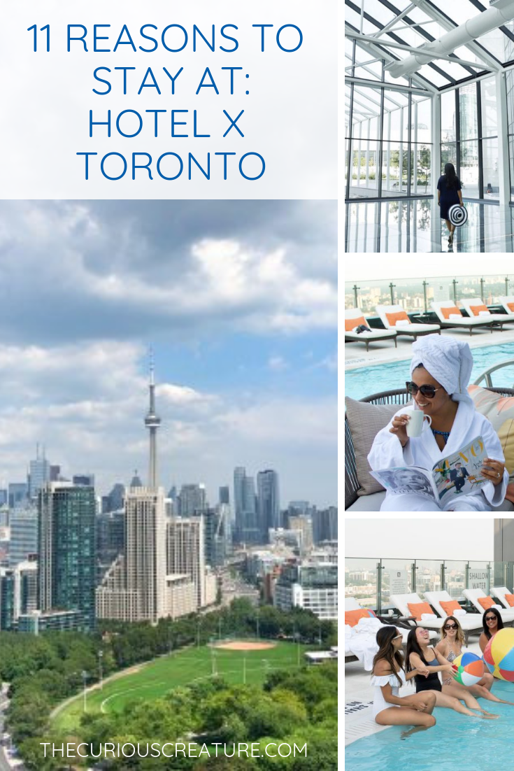 11 Reasons To Book A Stay At Hotel X Toronto Toronto Hotels