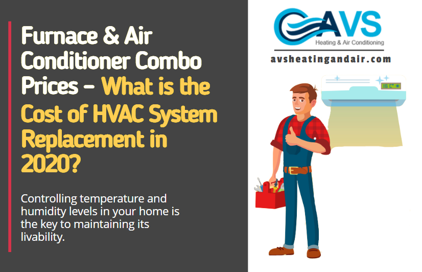 Furnace & Air Conditioner Combo Prices in 2020 Air