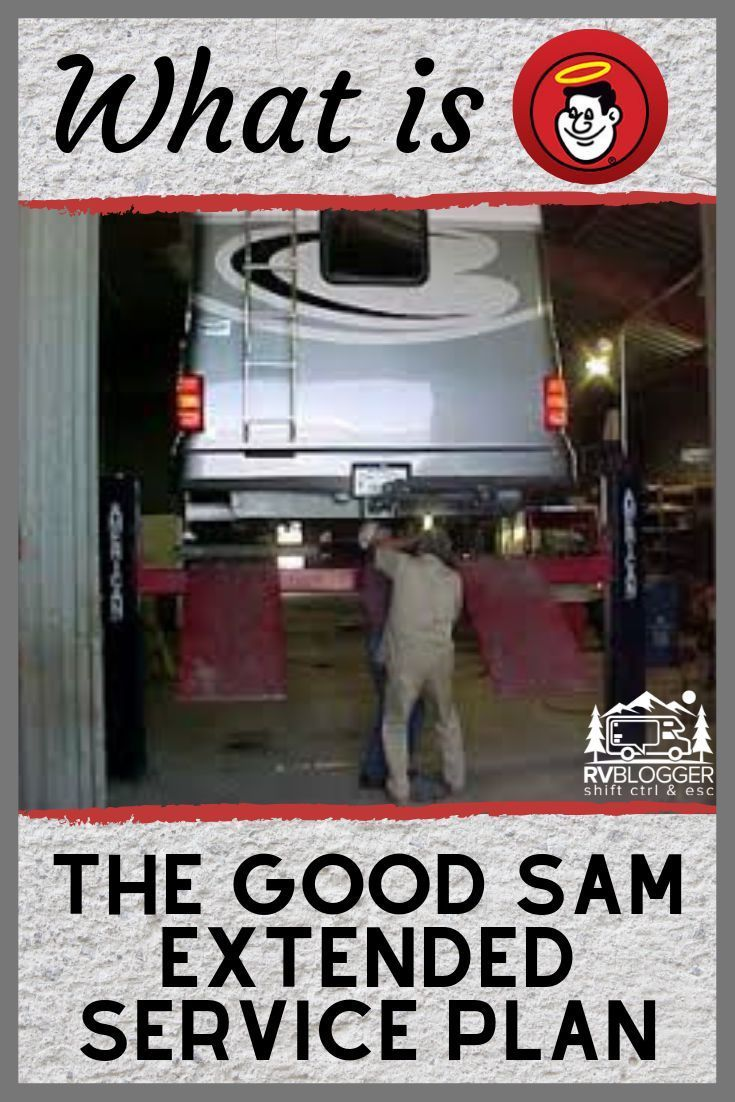 Is The Good Sam Extended Service Plan Right For You   Rv ...