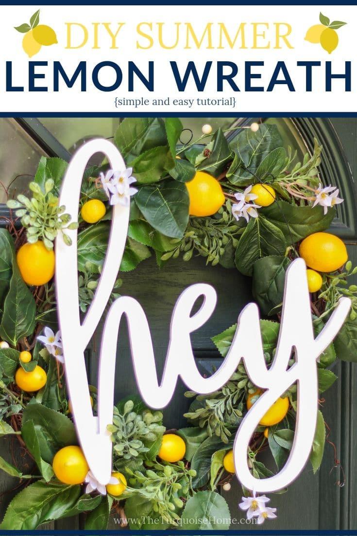 DIY Simple Summer Lemon Wreath - a quick and easy tutorial for a super cute summer wreath! #diyhomedecor #diyhomedecoronabudget #diywreath #summerdecor #frontdoordecor #lemondecor #summerwreath