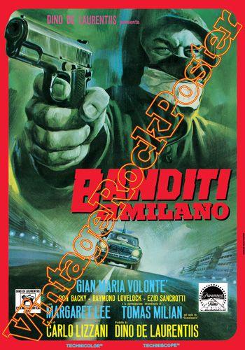 Cod. 485  BANDITI A MILANO  Director: Carlo Lizzani  Cast: Gian Maria Volontè, Tomas Milian, Don Backy, Ray Lovelock, Carla Gravina  Year: 1968