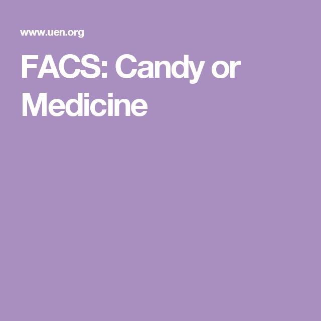 FACS: Candy or Medicine   Classroom   Pinterest