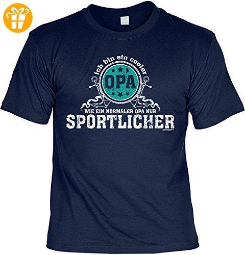 Sprüche T-Shirt Opa - cooles für Großvater : ... cooler Opa …