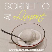 ricetta dolci Sorbetto al limone ME creativeinside