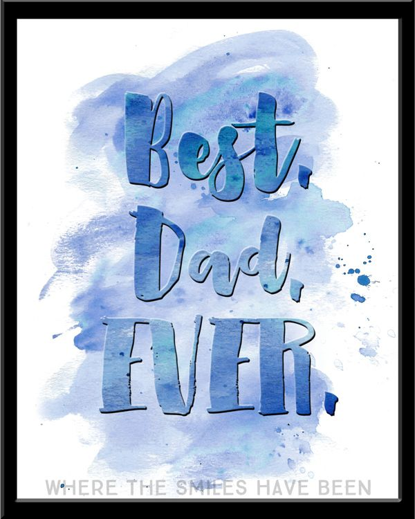 watercolor fathers day printables - 600×750