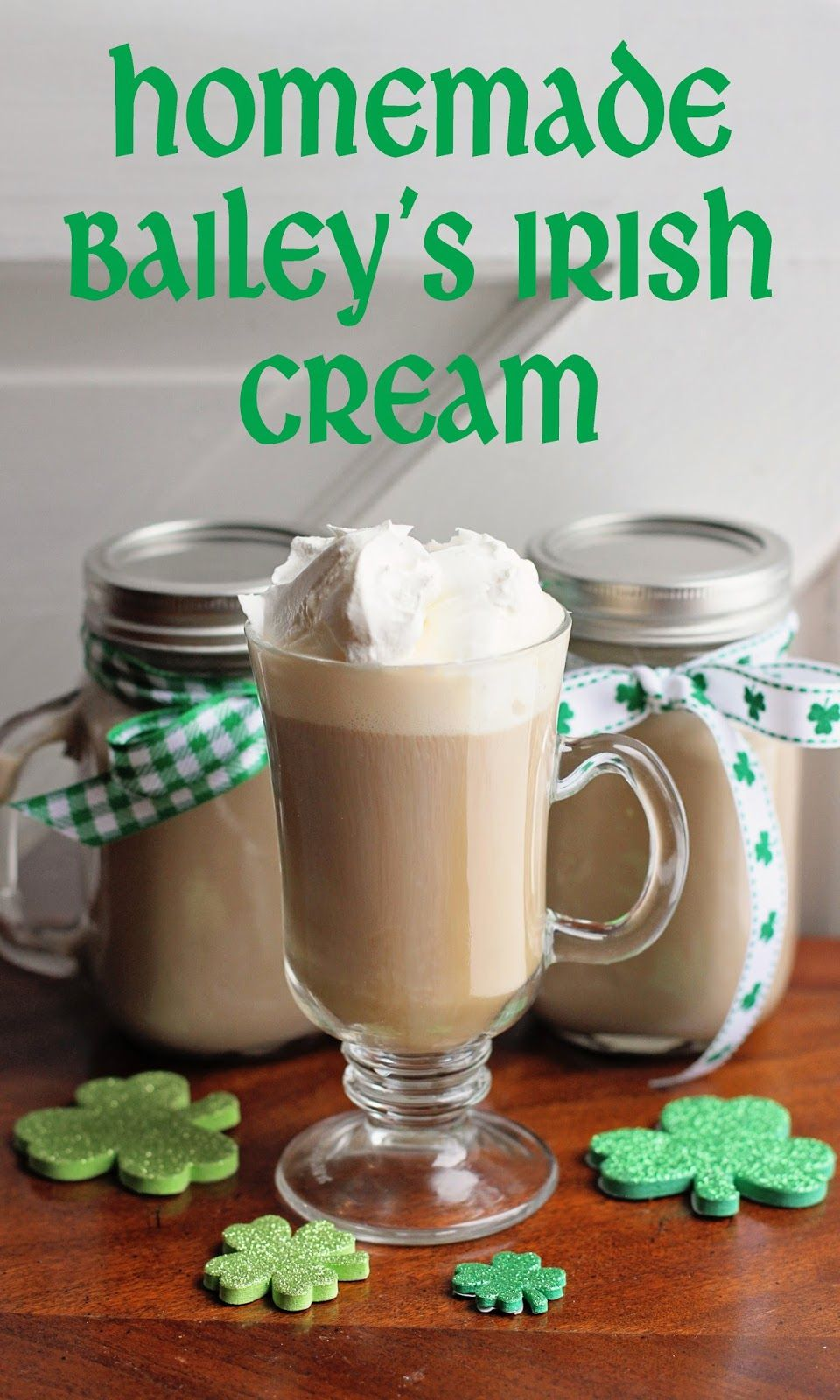 DIY Homemade Bailey's Irish Cream. Super easy!! You'll
