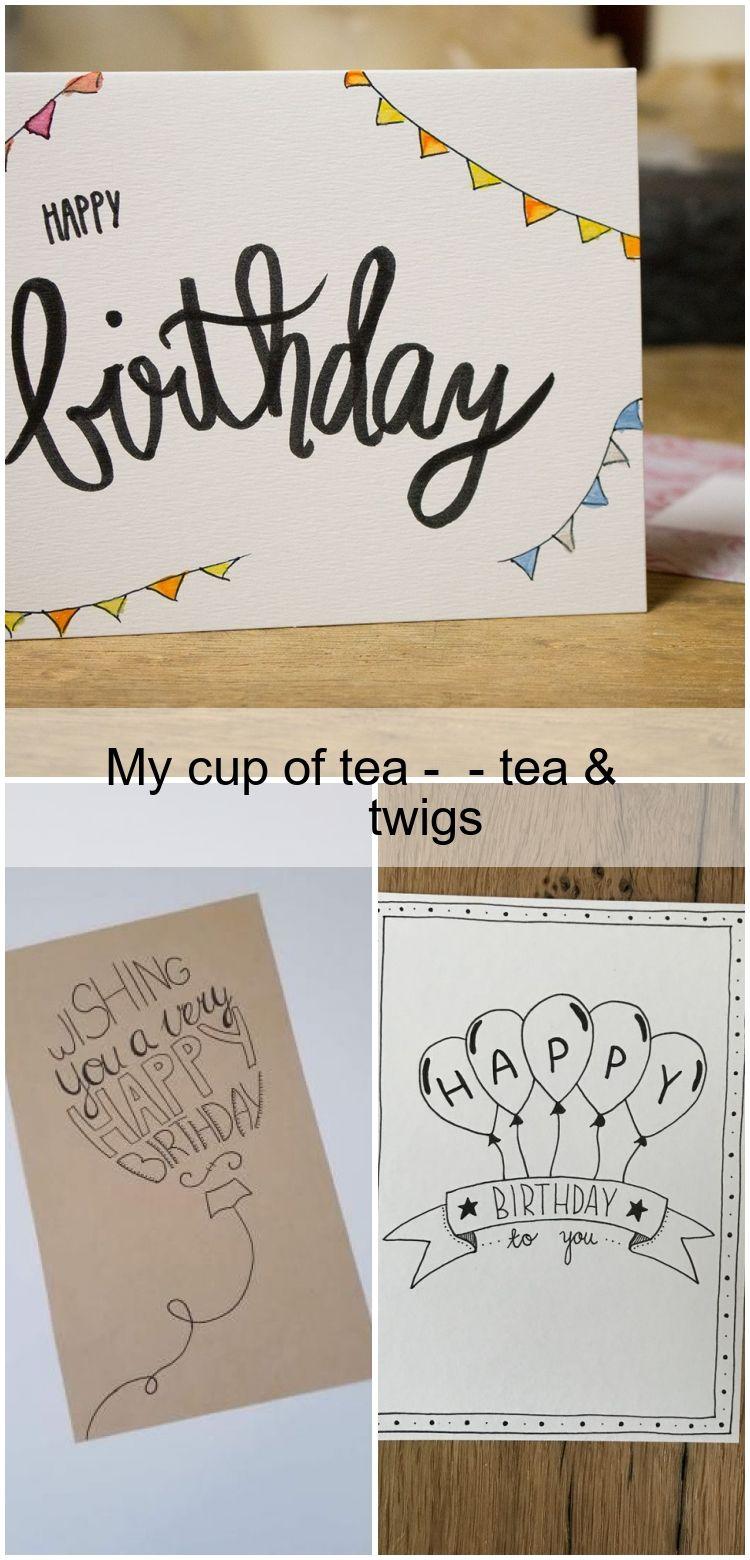 My cup of tea #9 tea & twigs , #Cup #tea #twigs | Carte