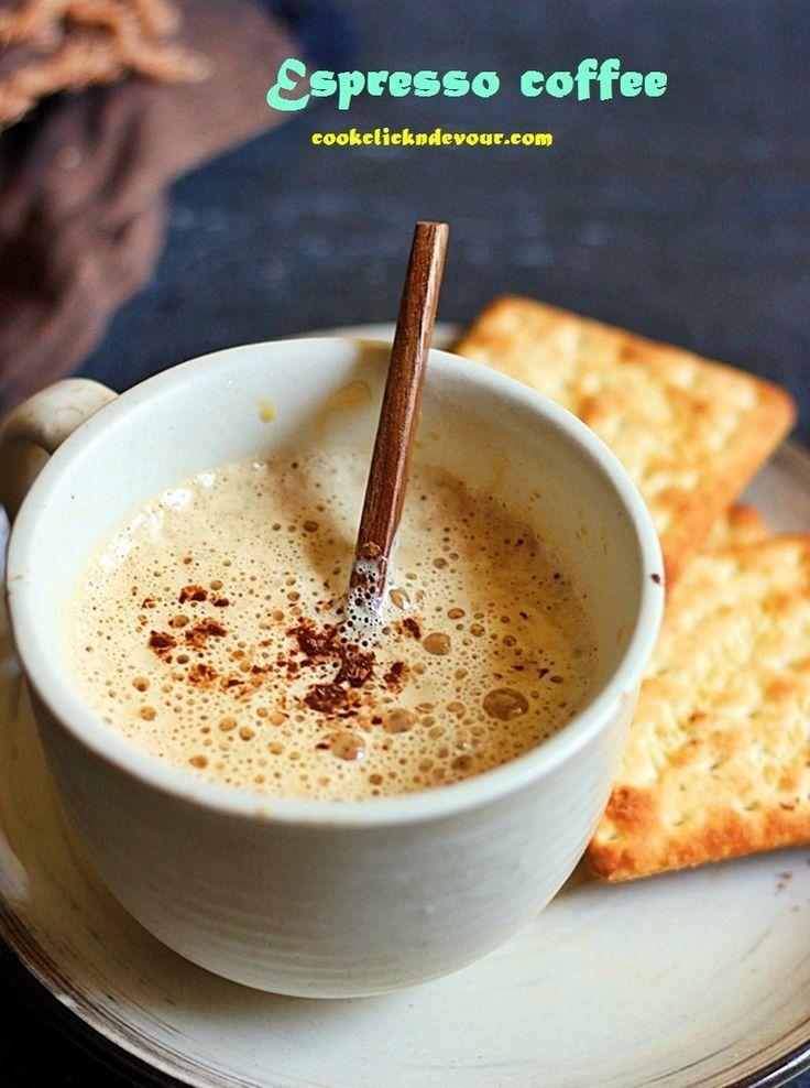 Espresso coffee recipe how to make indian espresso