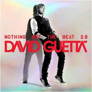 David Guetta With Images Nothing But The Beat David Guetta