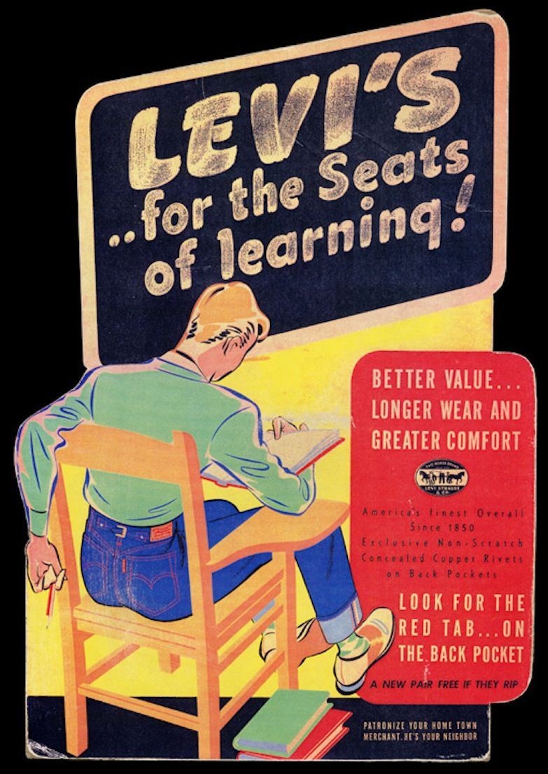 """""""Levi's ..for the Seats of learning!"""" Pop, Late 1930's"""