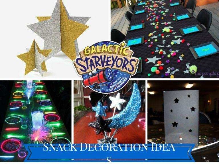 Vbs 2017 Galactic Starveyors Snack Decorations Galaxy Theme