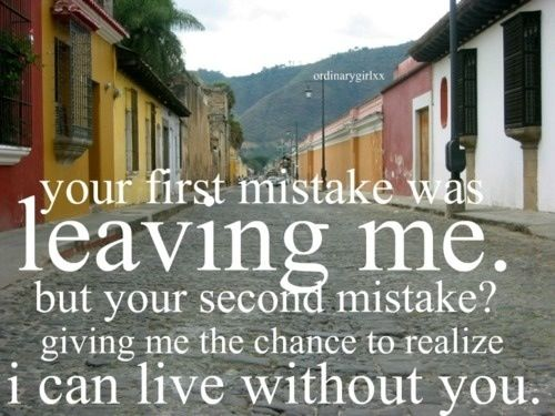 This one's for my ex husband! Leaving me was the best thing