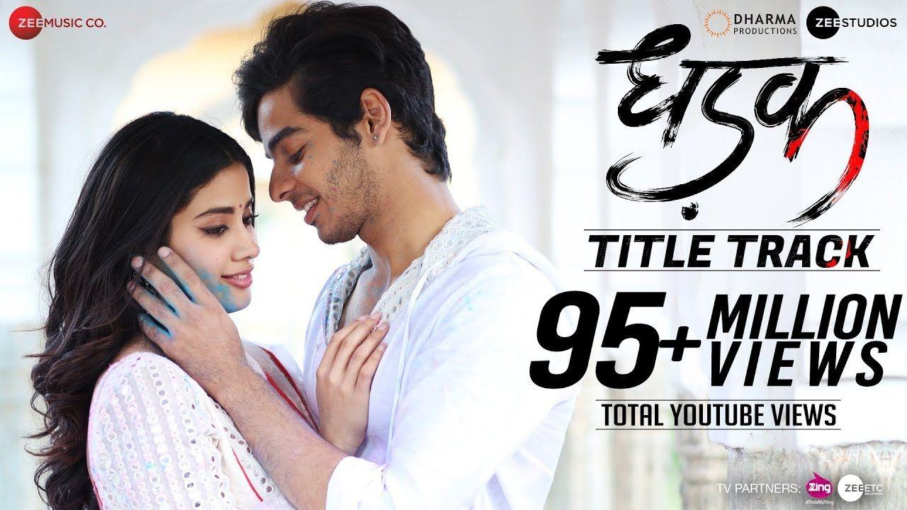 Dhadak Title Track Dhadak Ishaan Janhvi Ajay Gogavale Shreya New Movie Song Songs Song Hindi