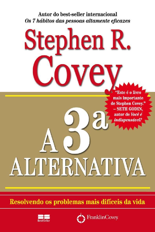 Baixar Livro A 3ª Alternativa Stephen Covey Em Pdf Epub E Mobi