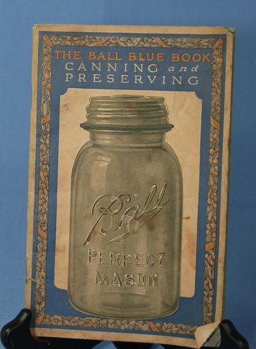 Ball Blue Book Guide to Preserving: Altrista Consumr ...
