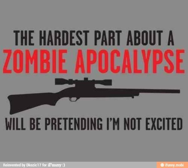 Pin By It S A Secret On Zombies Zombie Apocalypse Zombie Humor Zombie
