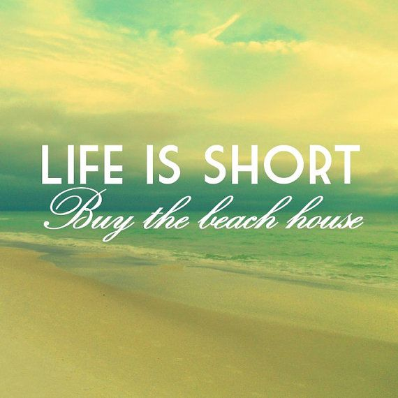 LIFE IS SHORT buy the beach house print quote by VintageBeachMaps ...