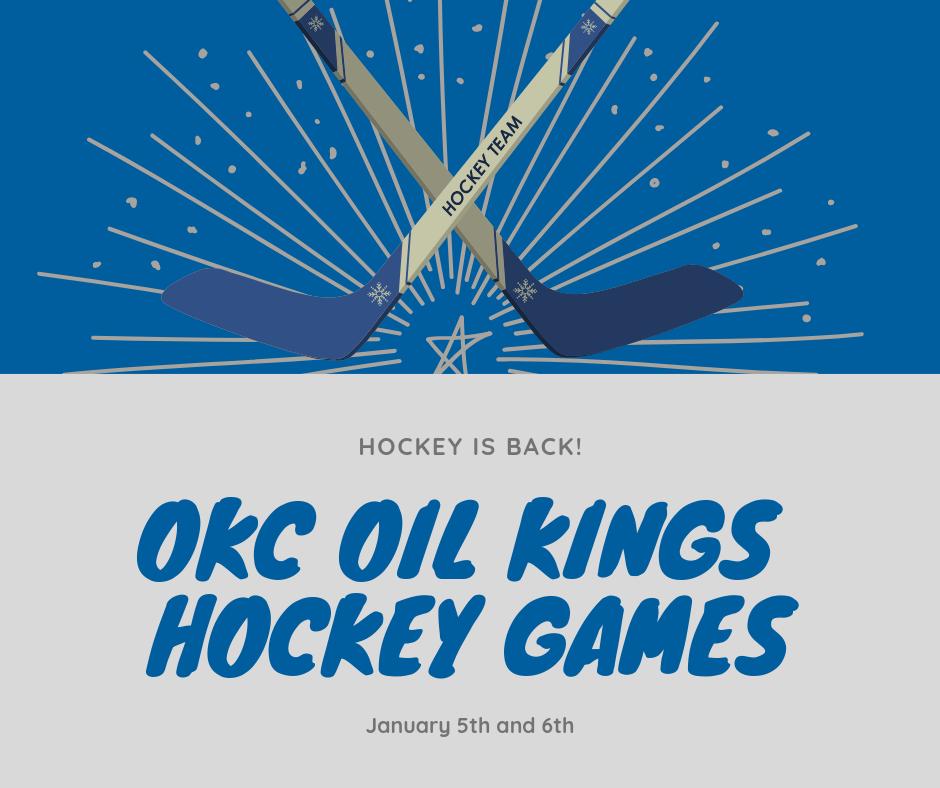 OKC Oil Kings Hockey Games This Weekend! Hockey games
