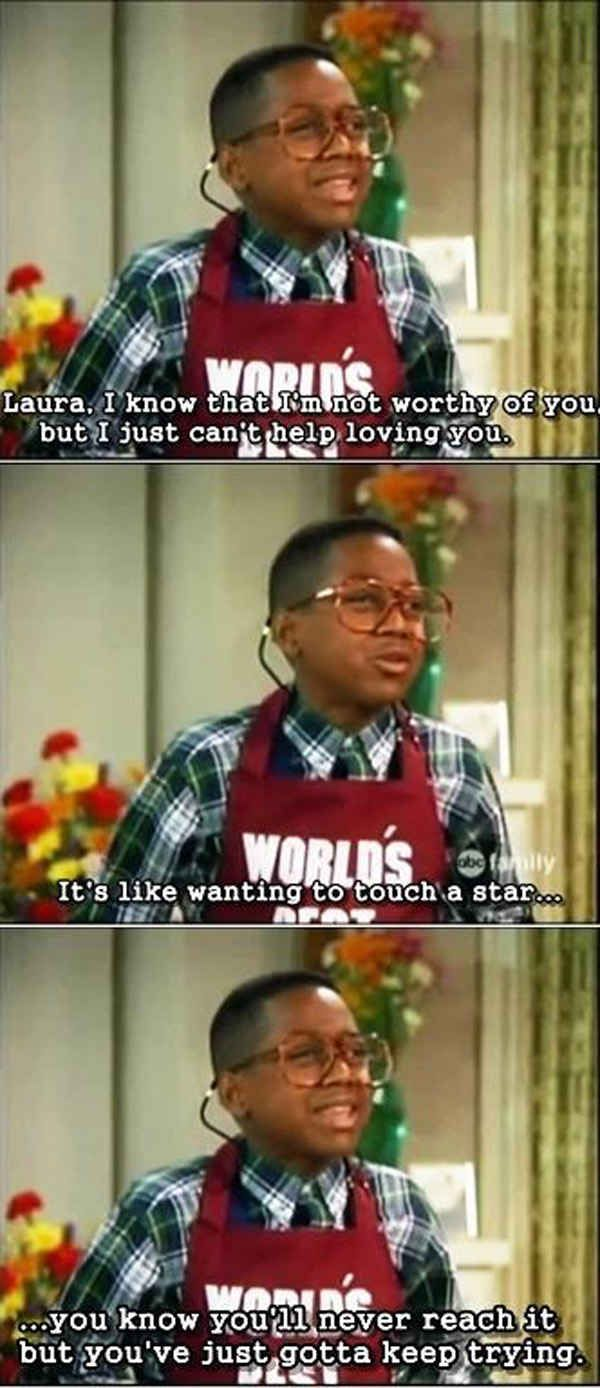 He was a hopeless romantic. Steve urkel, Tv show quotes