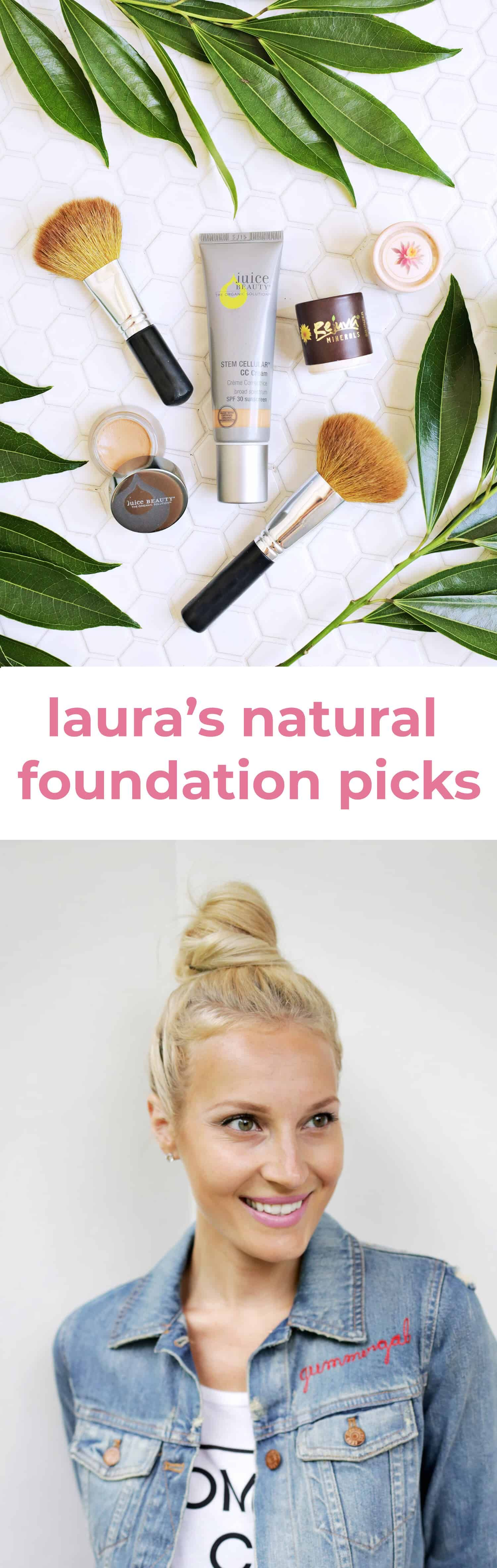 Laura's Top Natural Foundation Picks Natural foundation