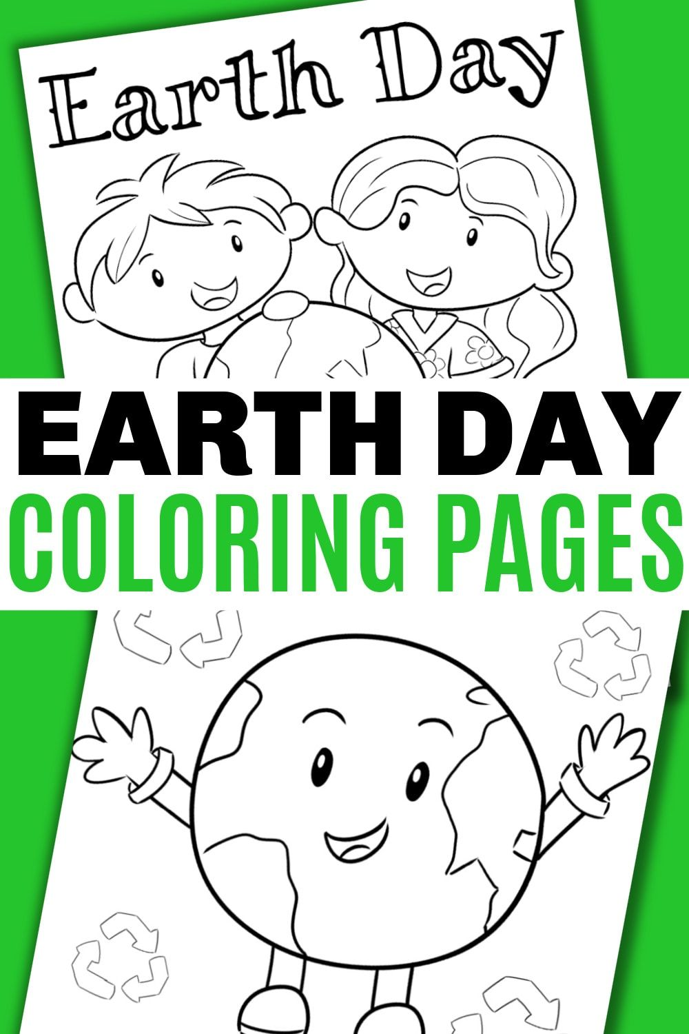 Earth Day Coloring Pages In 2021 Earth Day Coloring Pages Happy Birthday Coloring Pages Coloring Pages For Kids
