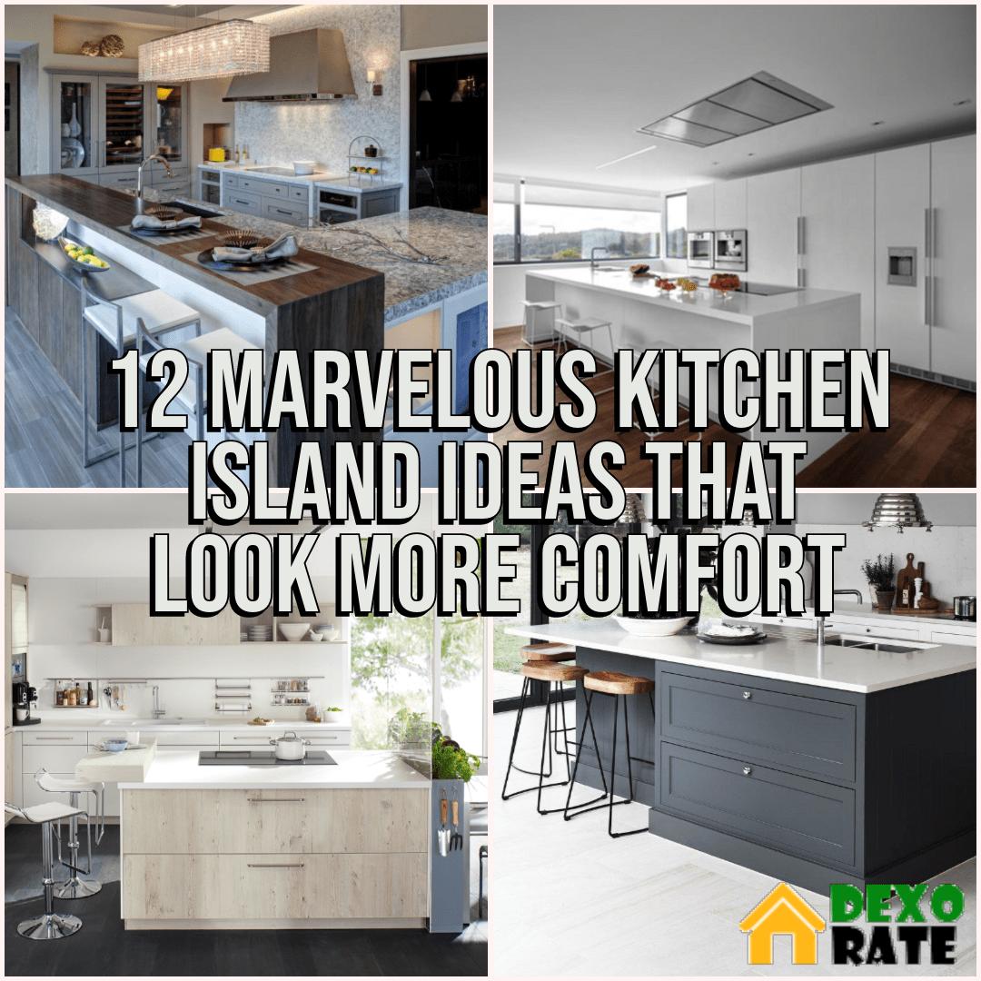 12 Marvelous Kitchen Island Ideas That Look More Comfort Home Diy Ideas Modern Kitchen Island Design Kitchen Island Modern Kitchen Island