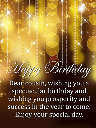 Golden Sparkles Happy Birthday Card For Cousin If Your Prefers Only The Finest On Their Special Day Then Send This Exquisite