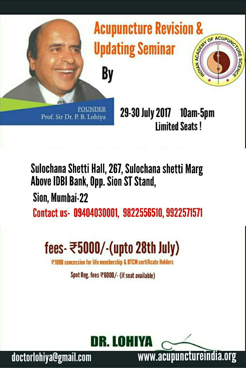 ACUPUNCTURE REVISION & UPDATING SEMINAR Register at any branch of Dr