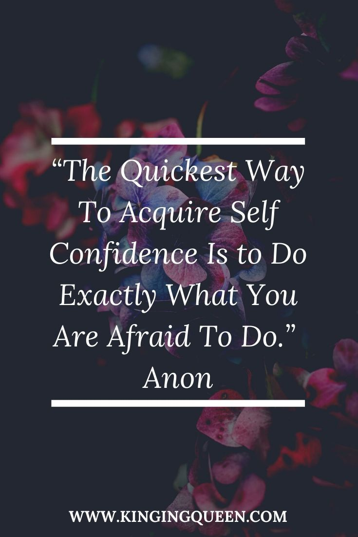 101 Powerful Self Confidence Quotes To Inspire Your Inner Bad Ass!