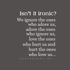 Image Result For Why Do We Hurt The Ones We Love Quote Inbox