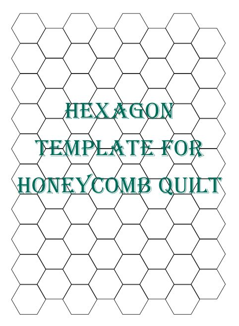 quilting hexagon templates free - hexagon template for honeycomb quilt maryjanesfarm diy