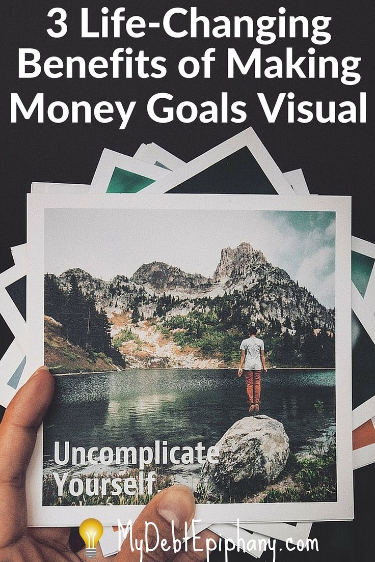 3 Life Changing Benefits Making Money Goals Visual. 3 helpful ways ...