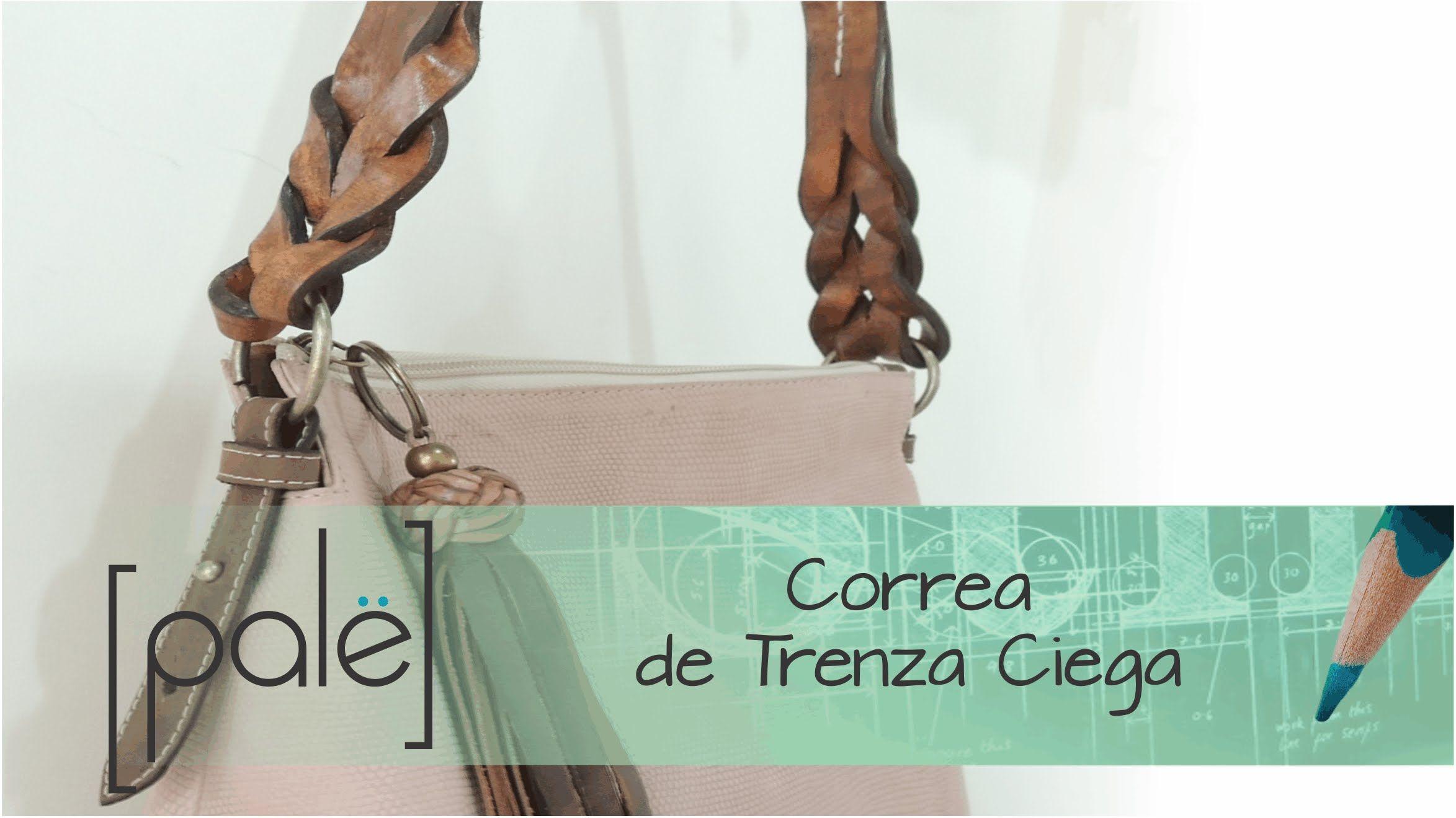 Correa de trenza ciega https://www.facebook.com/pale ...