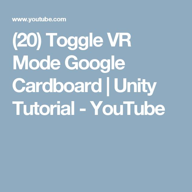 20) Toggle VR Mode Google Cardboard | Unity Tutorial - YouTube