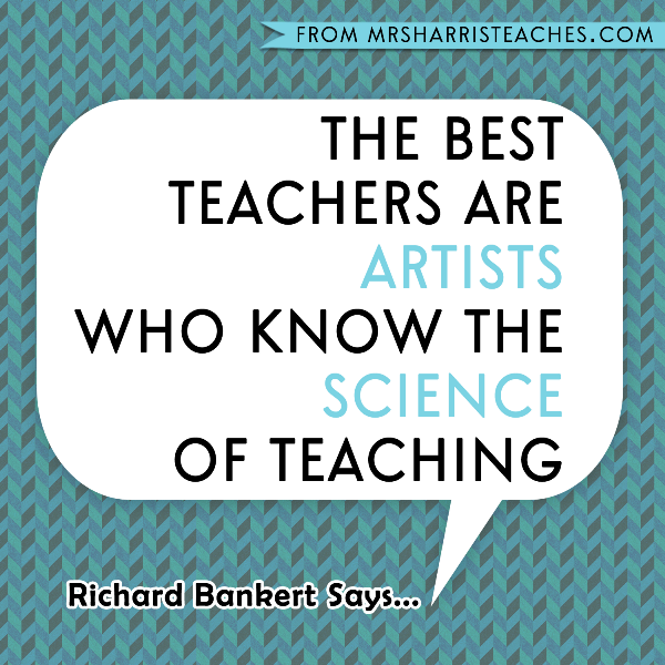 Teachers are Artists who know the Science of Teaching