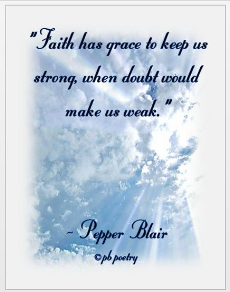 Wwwlove Quotes Mesmerizing Faith Has Gracepepper Blair Quotes Httpwww.lovepbpoetry